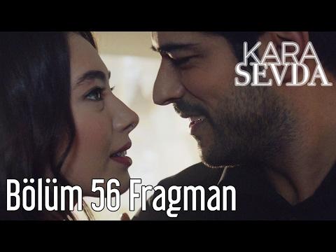 Kara Sevda 56. Bölüm Fragman