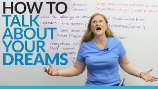 How to talk about dreams in English