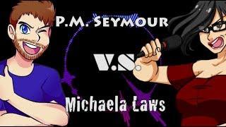 [Epic Voice Over Rap Battles of Youtube!] Round 1: P.M. Seymour vs Michaela Laws!
