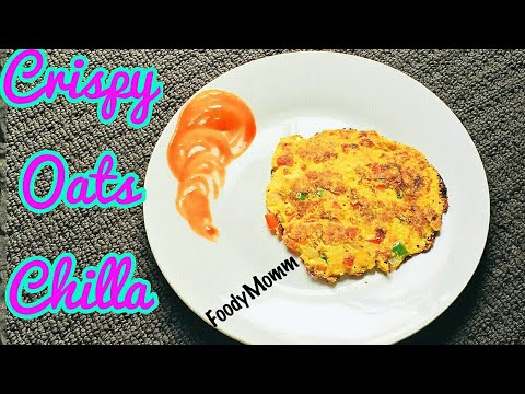 ओट्स चीला- CRISPY OATS CHILLA | OATS PANCAKE | HOW TO MAKE OATS CHILLA AT HOME | OATS OMELETTE
