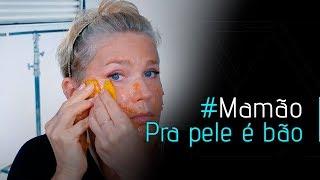 #MAMÃO PRA PELE É BÃO