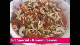 Kimami sewai - Eid Special