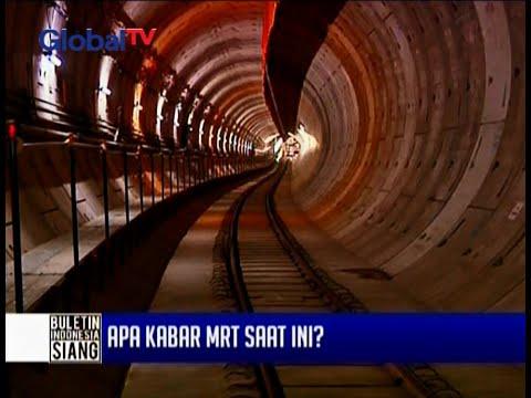 Melihat perkembangan proyek MRT terkini - BIS 12/02