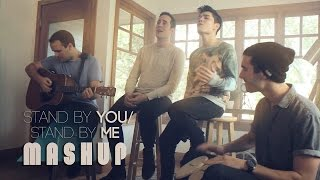 Stand By You / Stand By Me MASHUP - Sam Tsui & Casey Breves | Sam Tsui