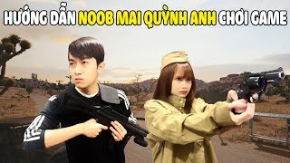 CrisDevilGamer HƯỚNG DẪN Noob Mai Quỳnh Anh chơi PUBG MOBILE
