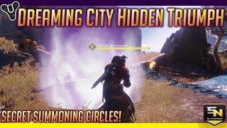 Dreaming City Secret Summoning Circles- Hidden Triumph Boss 'Paradii'