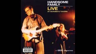 Watch Handsome Family The Woman Downstairs video