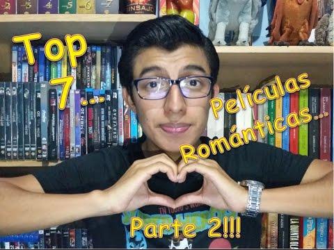 Top 7... Películas románticas... Parte 2!!!
