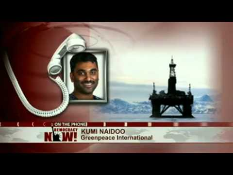 Greenpeace's Kumi Naidoo on Occupied Russian Arctic Oil Rig While Hit With Water Cannon