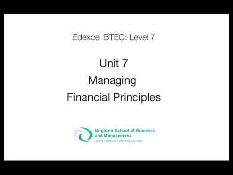 Unit 7 Managing Financial Principles Assignment Level 7