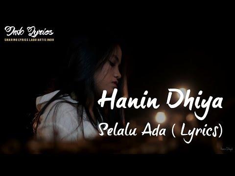 Hanin dhiya - Selalu Ada (Musics Audio)