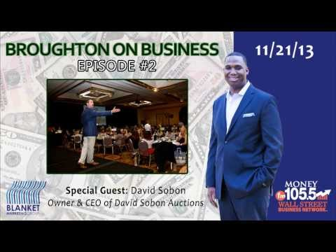 Broughton On Business Episode 2: David Sobon Interview (David Sobon Auctions)
