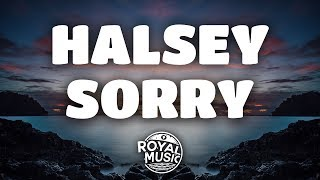 Download Lagu Halsey – Sorry (Lyrics) Gratis STAFABAND