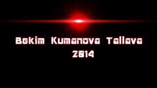 Bekim Kumanova Tallava Live Per Valmirin&Fisnikun 2014