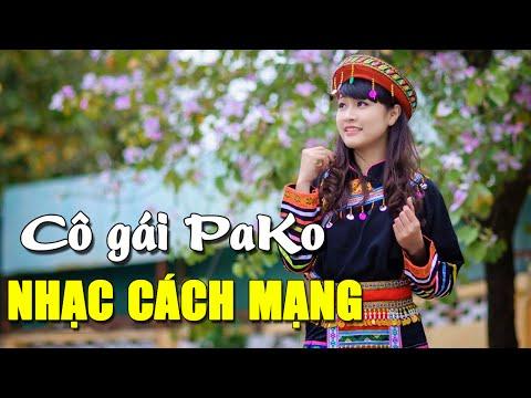 Cô Gái PaKo - Những Ca Khúc Nhạc Cách Mạng Bất Hủ | co gai pako