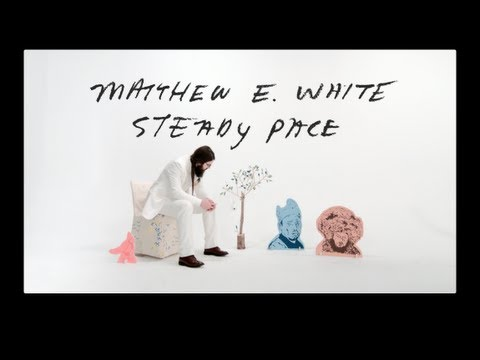 Matthew E. White - Steady Pace (Official Video)