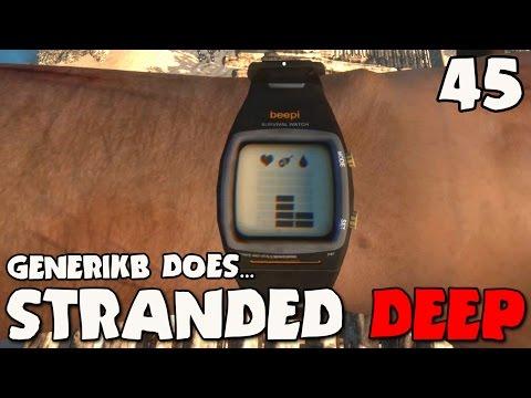 Stranded Deep Gameplay Ep 45 -