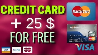 How To Get A Credit Card  With 25$ Prepaid For Free Any Where In The WORLD !