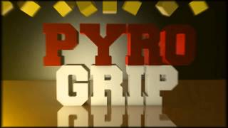 Intro #2 PyroGrip - by GreenyFX