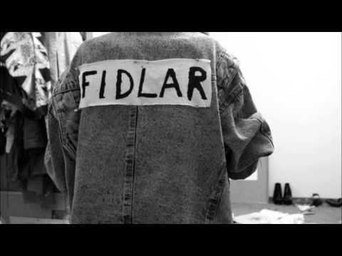 Fidlar - Dont Die