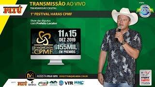 1 Festival Haras CPMF Etapa Final Campeo dos Campees Etapa CPV 2020