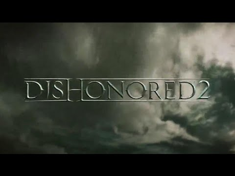 Dishonored 2 - Official E3 2015 Announce Trailer (RUS)