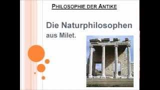 Naturphilosophen aus Milet.