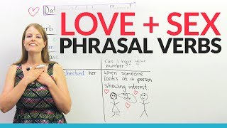 English Phrasal Verbs for LOVE, SEX, and DATING!