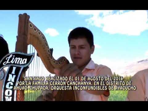 Inconfundibles de Ayacucho, Santiago en Ahuac 2014