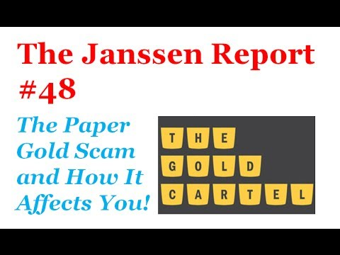 Gold Price Manipulation: the paper gold scam and how it affects you!
