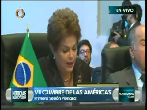Dilma Rousseff Cumbre de las Américas
