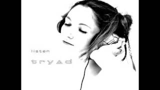 Watch Tryad Listen video