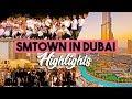 Lagu 「SMTOWN in Dubai; Highlights」― SM Family 180406