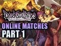 Darkstalkers: Online Ranked Matches # 1
