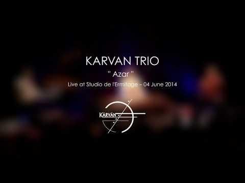 KARVAN TRIO Live - Azar (040614)