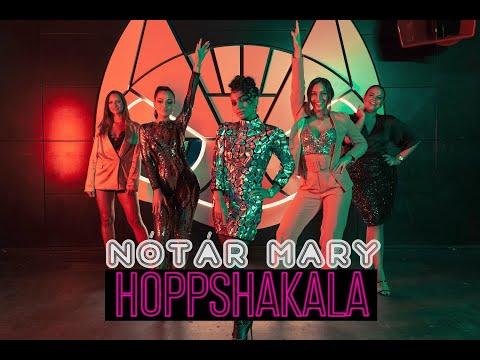 Nótár Mary-Hoppshakala (Official Music Video)
