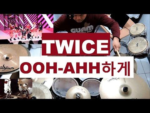 TWICE - OOH-AHH하게 - Drum Cover - 트와이스 - Like OOH-AHH