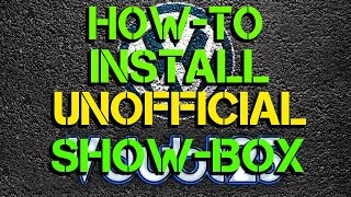 [ How-To ] - Install Unofficial Show-Box add-on