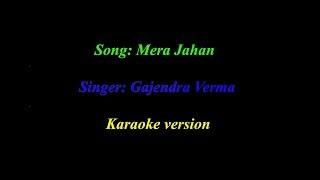 download lagu Mera Jahan Gajendra Verma Karaoke Version gratis