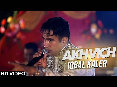 Akh Vich Iqbal Kaler  Official Video  2013 - Anand Music