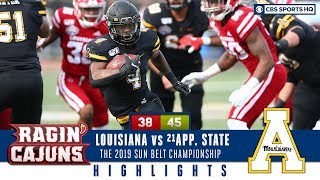 2019 Sun Belt Championship Highlights: #20 App State to defeat the Ragin' Cajuns | CBS Sports HQ