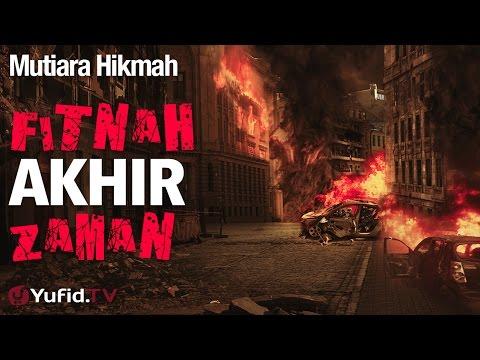 Mutiara Hikmah: Fitnah Akhir Zaman - Ustadz Zainal Abidin, Lc.