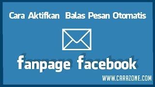 download lagu Cara Balas Pesan Otomatis Ke Fans Fanpage Facebook gratis