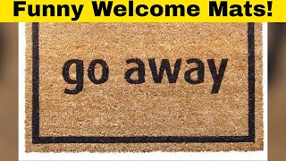 Amazing and Funny Welcome Mats For Your New Home