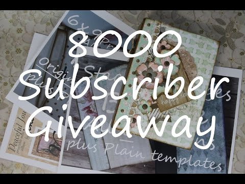 8000 Subscribers Giveaway **CLOSED**