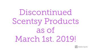 Discontinued Scentsy products as of March 2019