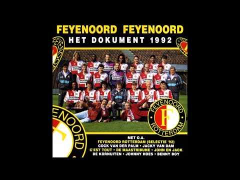 Feyenoord Rotterdam (selectie '92) - Feyenoord, is de club - Het Dokument 1992