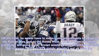 New England Patriots Rumors: Tom Brady to Antonio Brown dream shattered
