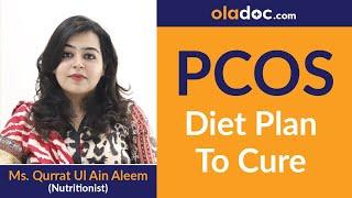 PCOS Diet Plan For Weight Loss in Urdu/Hindi | PCOS/PCOD Cure Karne Ke Liye Remedies | Top Dietitian