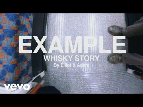 Смотреть клип EXAMPLE — Whisky Story